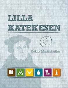 LILLA KATEKESEN (e-bok) av Martin Luther