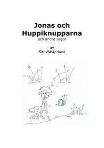 Jonas och Huppiknupparna och andra sagor (e-bok