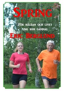 Spring: För hälsan och livet - ung som gammal (