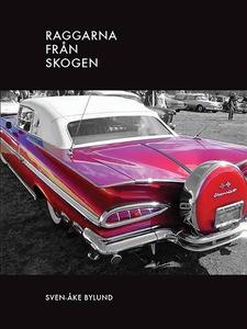 Raggarna från skogen. (e-bok) av Sven-Åke Bylun