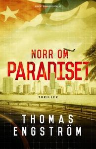 Norr om paradiset (e-bok) av Thomas Engström