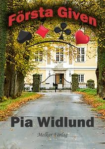 Första Given (e-bok) av Pia Widlund
