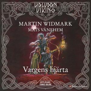 Vargens hjärta (ljudbok) av Martin Widmark