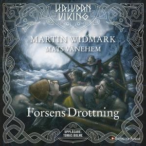 Forsens Drottning (ljudbok) av Martin Widmark
