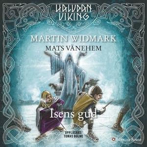 Isens gud (ljudbok) av Martin Widmark