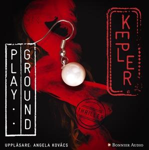 Playground (ljudbok) av Lars Kepler, Lars Keple