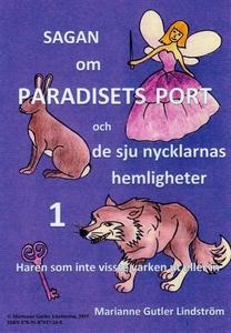 Sagan om Paradisets port 1 Haren som inte visst
