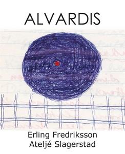 Alvardis (e-bok) av Erling Fredriksson