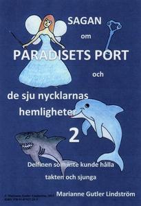 Sagan om Paradisets port 2 Delfinen som inte ku