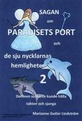 Sagan om Paradisets port 2 Delfinen som inte kunde hålla takten och sjunga