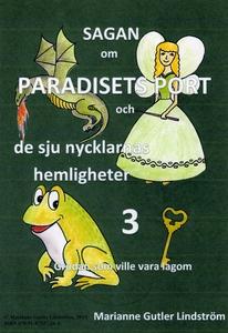 Sagan om Paradisets port 3 Grodan som ville var