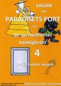 Sagan om Paradisets port 4 Den förtrollade spegeln