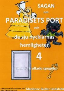Sagan om Paradisets port 4 Den förtrollade speg
