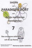 Sagan om Paradisets Port 7  Den ensamma solstrålen och de sju feerna