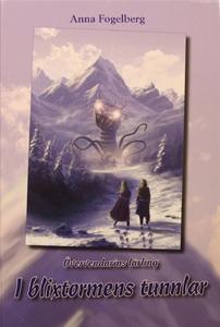 I Blixtormens tunnlar (e-bok) av Anna Fogelberg