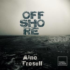 Offshore (ljudbok) av Aino Trosell