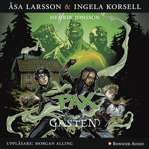 PAX. Gasten (ljudbok) av Åsa Larsson, Ingela Ko