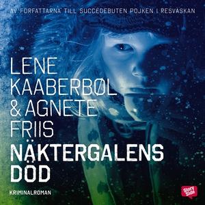 Näktergalens död (ljudbok) av Lene Kaaberbøl, A