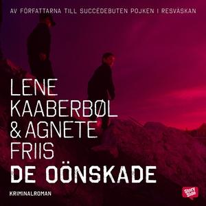 De oönskade (ljudbok) av Lene Kaaberbøl, Agnete