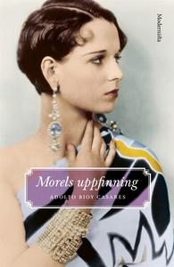 Morels uppfinning (e-bok) av Adolfo Bioy Casare
