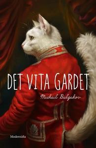 Det vita gardet (e-bok) av Michail Bulgakov