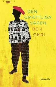 Den omättliga vägen (e-bok) av Ben Okri