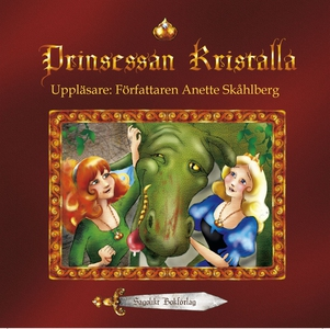 Prinsessan Kristalla (ljudbok) av Anette Skåhlb