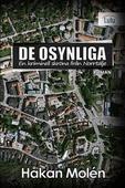De osynliga : en kriminell skröna från Norrtälje