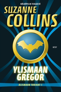 Ylismaan Gregor (e-bok) av Suzanne Collins