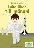 Loke åker till månen! : Loke o Lisa