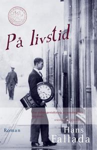 På livstid (e-bok) av Hans Fallada