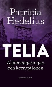 Telia - Alliansregeringen och korruptionen (e-b