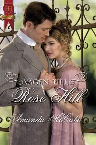 Vägen till Rose Hill (e-bok) av Amanda McCabe