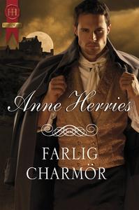 Farlig charmör (e-bok) av Anne Herries