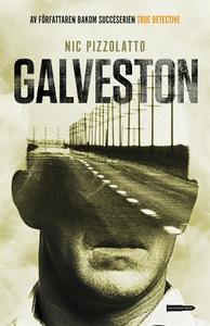 Galveston (e-bok) av Nic Pizzolatto