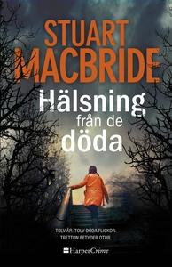 Hälsning från de döda (e-bok) av Stuart MacBrid