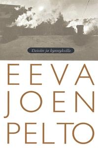 Eteisiin ja kynnyksille (e-bok) av Eeva Joenpel