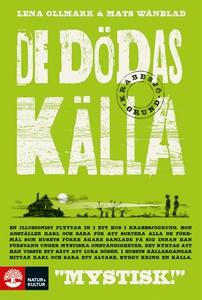 De dödas källa (e-bok) av Lena Ollmark, Mats Wä