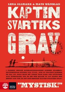 Kapten Svarteks grav (e-bok) av Lena Ollmark, M