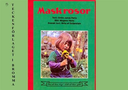 Maskrosor (e-bok) av Grete Janus Hertz