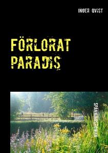 Förlorat paradis (e-bok) av Inger Qvist
