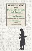 Då var allt levande och lustigt - om Clas Bjerkander : Linnélärjunge, präst och naturforskare i Västergötland
