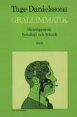Grallimmatik : Struntpratets fysiologi och teknik