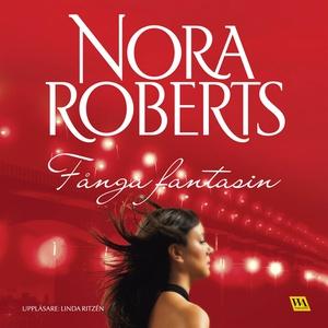 Fånga fantasin (ljudbok) av Nora Roberts