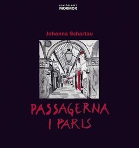 Passagerna i Paris (e-bok) av Johanna Schartau