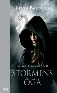 Stormens öga (e-bok) av Leigh Bardugo