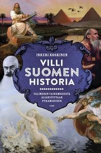 Villi Suomen historia (e-bok) av Inkeri Koskine