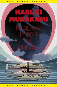 Maailmanloppu ja ihmemaa (e-bok) av Haruki Mura