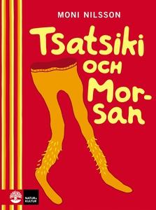 Tsatsiki och morsan (e-bok) av Moni Nilsson