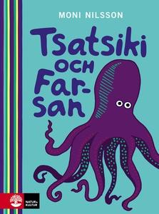 Tsatsiki och farsan (e-bok) av Moni Nilsson